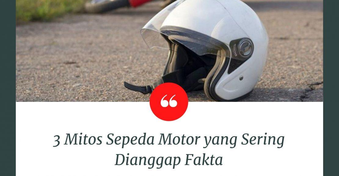 mitos dan fakta sepeda motor